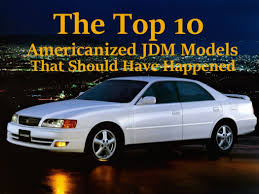 mitsubishi galant jdm the top 10 americanized jdm models that should have happened