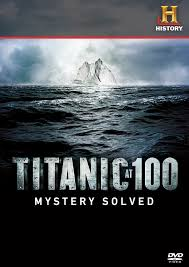 Titanic 100 Anos Despues: Misterio Resuelto