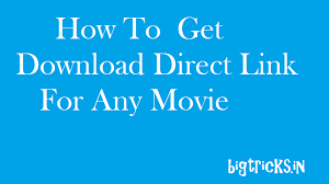 trick to get direct link of any movie by google search