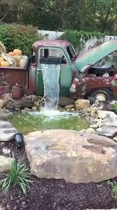 Garden Waterfall Ideas An Truck Now Used As A Garden Waterfall Http Ift Tt 2fatfrc