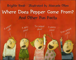 where does pepper come from and other facts brigitte raab