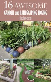 Landscaping Edging Ideas with Awesome Garden And Landscaping Edging Ideas Garden Trends