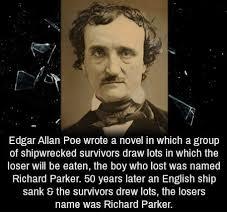 Edgar Allan Poe Meme - edgar allan poe wrote a novel in which a group of shipwrecked