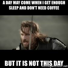 Come And Get It Meme - best ever coffee memes