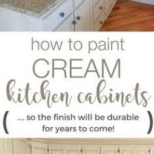 Durable Kitchen Cabinets How To Paint Cream Kitchen Cabinets So The Finish Will Be Durable