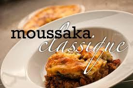 cuisine grecque moussaka moussaka grecque traditionnelle recette de base