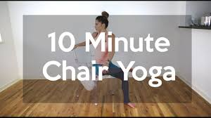Chair Yoga Class Sequence 10 Minute Chair Yoga Practice Youtube