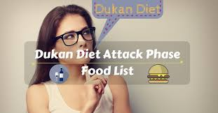 dukan diet attack phase food list body properly