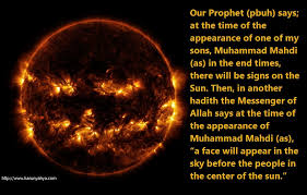 one of the signs of hazrat mahdi as u0027s appearance that u201ca face
