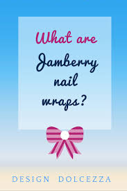 what are wraps design dolcezza what are jamberry wraps