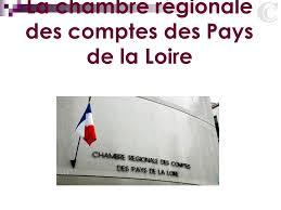 chambre r ionale des comptes pays de la loire la chambre régionale des comptes des pays de la loire ppt