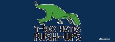 Funny T Rex Meme - t rex hates push ups facebook covers t rex hates push ups fb