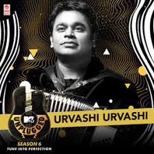 mtv unplugged india mp3 download ar rahman urvashi urvashi mtv unplugged season 6 single by a r rahman