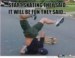 Funny Skateboard Memes - 13 best skate memes images on pinterest skateboard