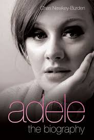 biography adele in english adele the biography by chas newkey burden