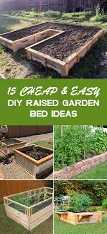 15 cheap easy diy raised garden bed ideas