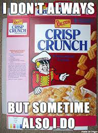 Invisible Cereal Meme - it s my cake day and i hate off brand cereal have some off brand