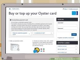 3 ways to buy a oyster card wikihow