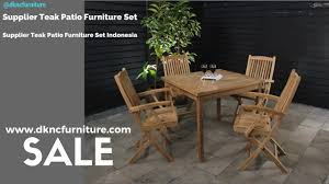 supplier teak patio furniture set supplier teak patio furniture