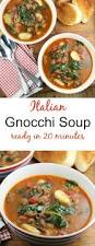 Italian Soup by Italian Gnocchi Soup 20 Minute Meal