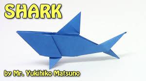 cool origami shark by mr yukihiko matsuno origami easy tutorial