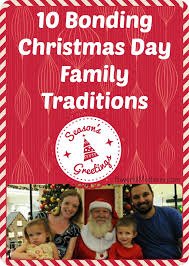 10 bonding day family traditions