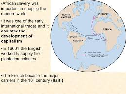 a of slavery in modern america the atlantic forced removal of africans ppt