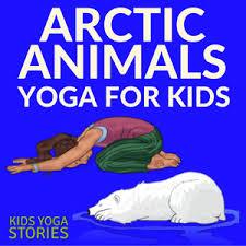 yoga poses pictures printable 11 arctic animals yoga poses for kids printable poster kids yoga