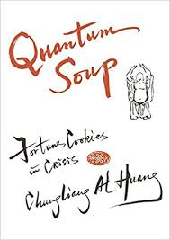 Chungliang Al Huang Keynote Speakers Quantum Soup Fortune Cookies In Crisis And Enlarged Edition