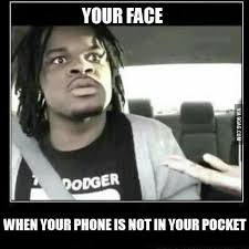 Forgot Phone Meme - your face when you forgot your phone 9gag