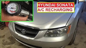 how to recharge the a c hyundai sonata 2006 2010 how to refill
