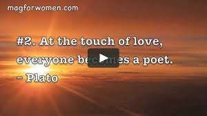 Plato Quotes About Love by 25 Love Quotes That Will Melt Your Heart On Vimeo