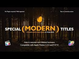 apple motion template special modern titles pack for fcpx youtube