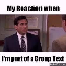 Group Chat Meme - group text chat annoying on make a gif