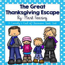 the great thanksgiving escape book unit by cassidy s of classroom
