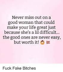 A Good Woman Meme - never miss out on a good woman that could make your life great just