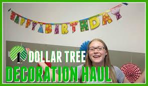 DOLLAR TREE HAUL BIRTHDAY DECORATIONS