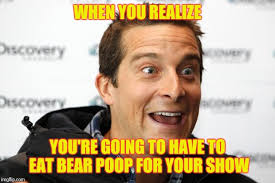 Bear Grylls Meme Generator - bear grylls approved food memes imgflip