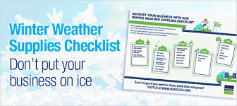 winter weather supplies checklist don u0027t put your business on ice