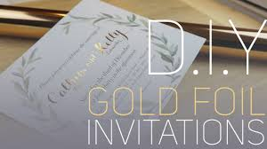 wedding invitations gold foil d i y gold foil invitations
