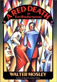 a red death easy rawlins 2 by walter mosley