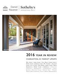 2016 year in review charleston sc real estate by daniel ravenel