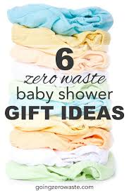 baby shower gifts going zero waste 6 zero waste baby shower gift ideas
