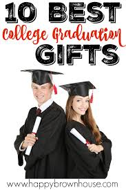 college graduation gift ideas for 10 best college graduation gifts happy brown house