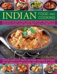 regional cuisine indian food and cooking explore the best of indian regional