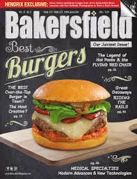 bakersfield magazine u2022 31 2 u2022 man issue by bakersfield magazine