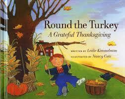 turkey thanksgiving images round the turkey a grateful thanksgiving leslie kimmelman nancy