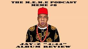 Jay Meme - meme 8 the jay z 4 44 album review youtube