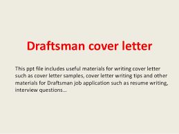draftsman cover letter 1 638 jpg cb u003d1394017117