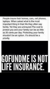 gofundme is not life insurance